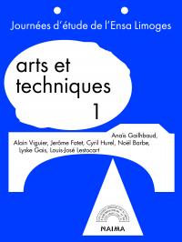 Arts et techniques, vol.1