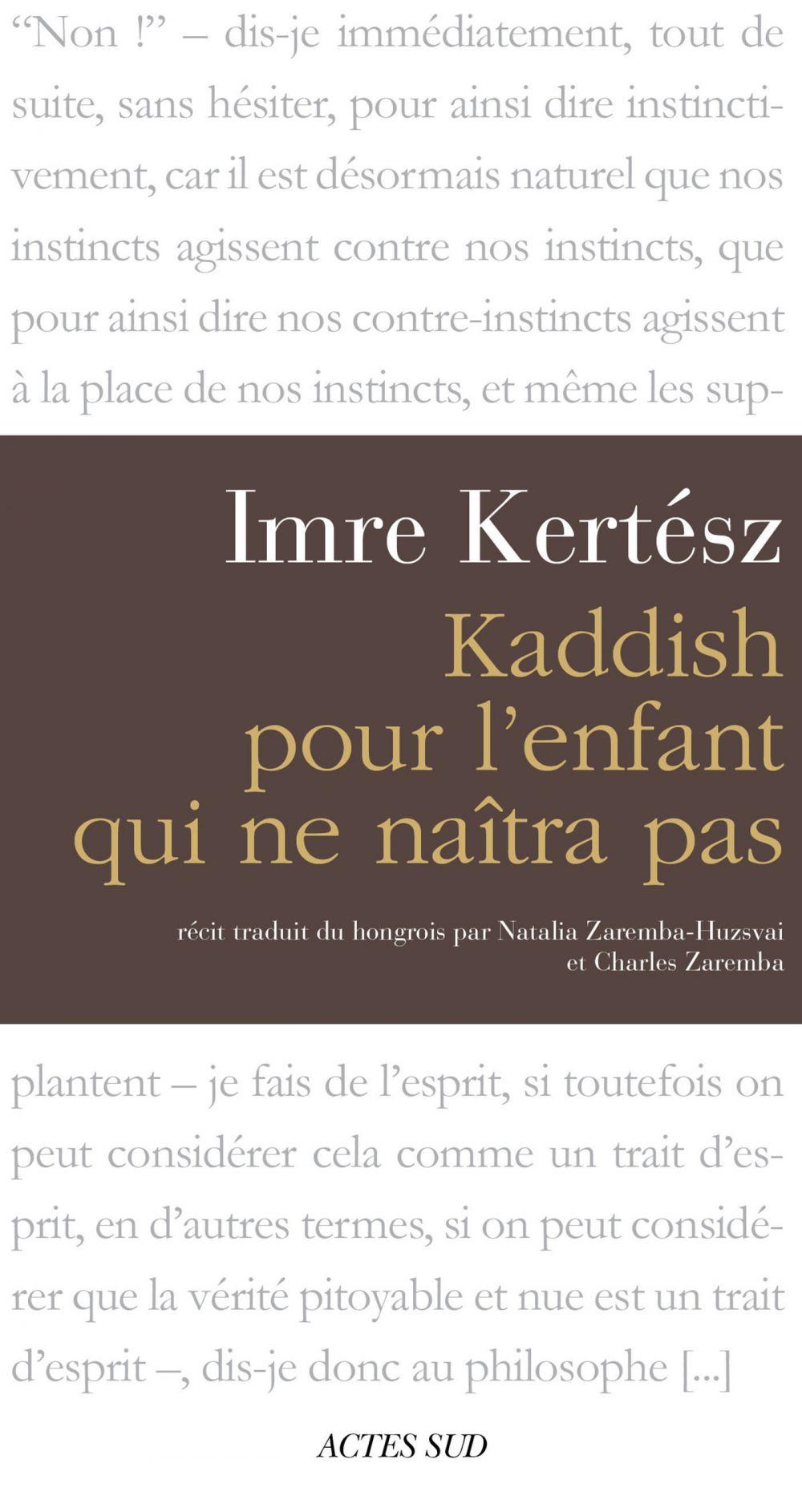 Kaddish pour l'enfant qui ne naîtra pas | Kertész, Imre (1929-2016). Auteur