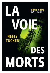 La voie des morts | Tucker, Neely. Auteur