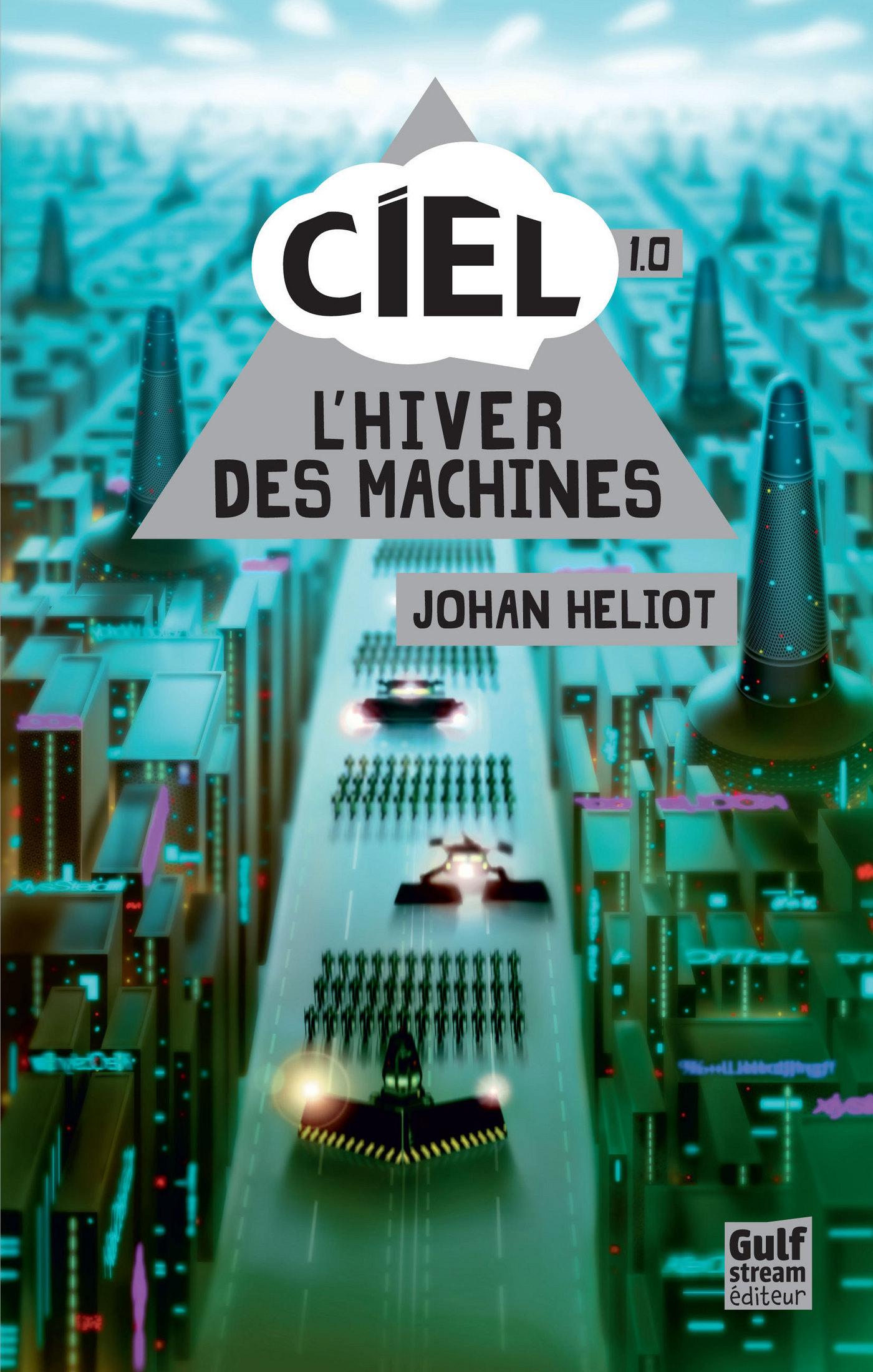 Ciel - tome 1 L'Hiver des machines