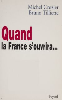 Quand la France s'ouvrira