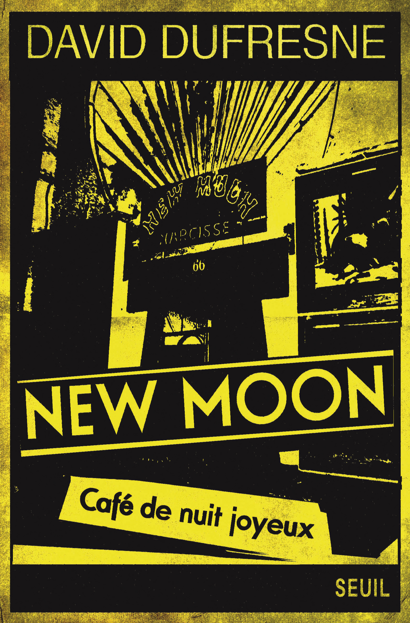 New Moon. Café de nuit joyeux | Dufresne, David