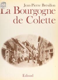 La Bourgogne de Colette