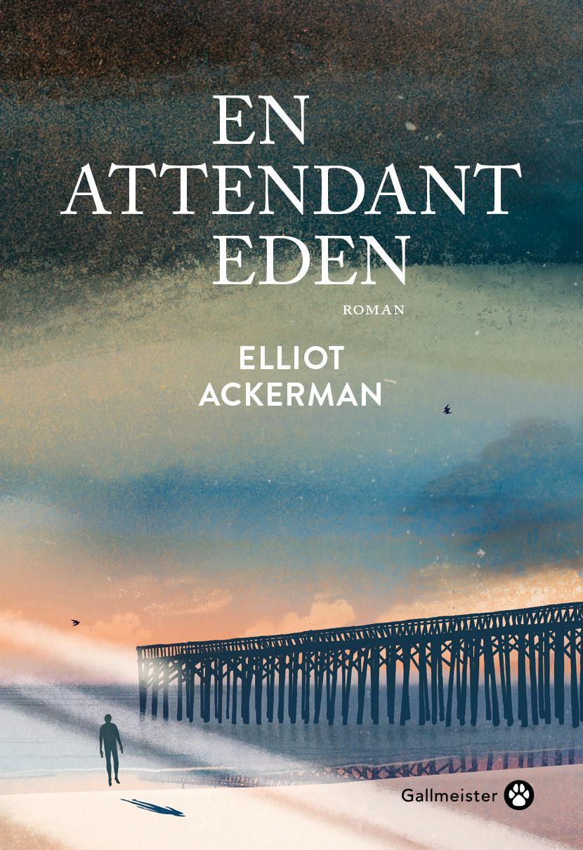 En attendant Eden | Ackerman, Elliot