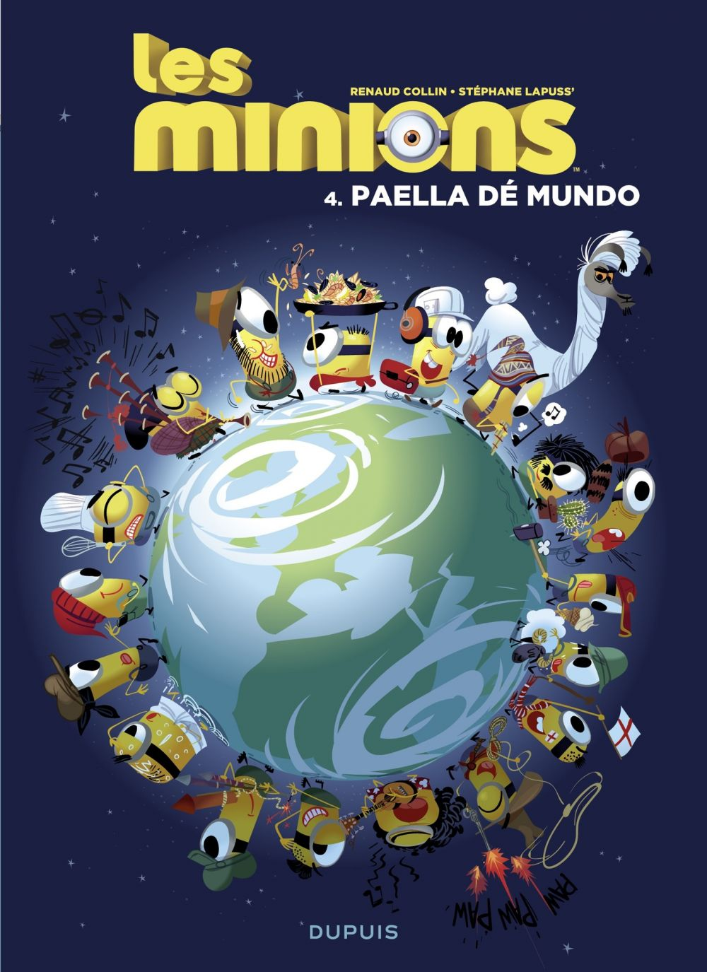 Les Minions - Tome 4 - Paella dé mundo | Collin, . Illustrateur
