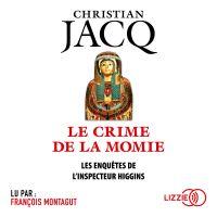 Le Crime de la momie | JACQ, Christian. Auteur