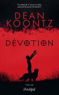 Dévotion | Koontz, Dean. Auteur