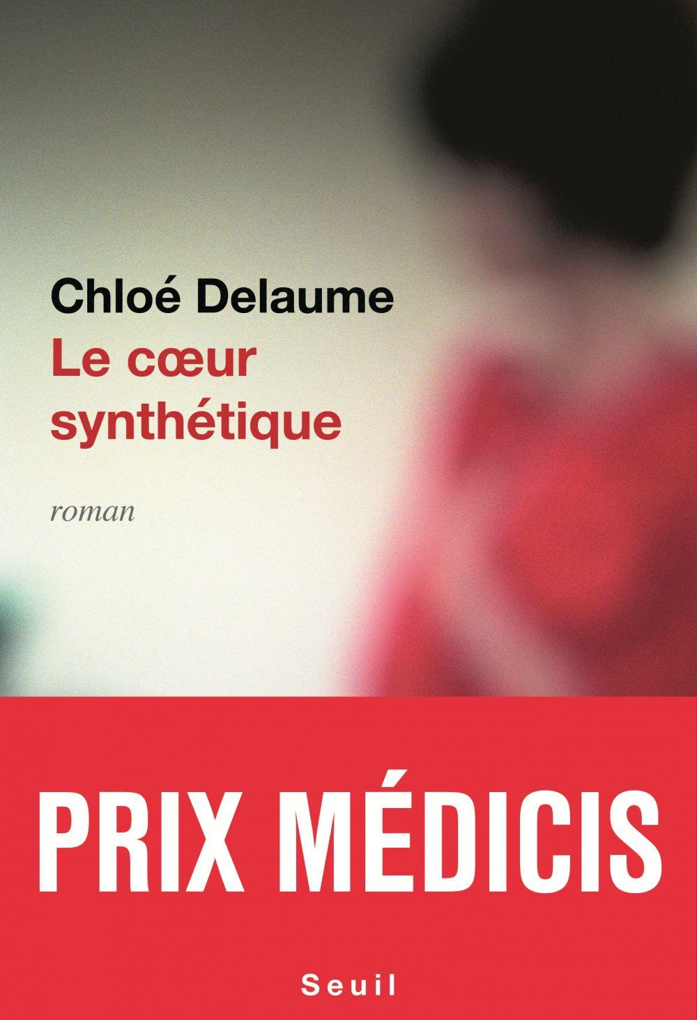Le Coeur synthétique - Prix Médicis 2020 | Delaume, Chloé. Auteur