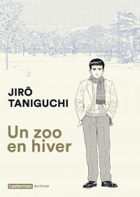 Un zoo en hiver | Taniguchi, Jirô (1947-2017). Auteur