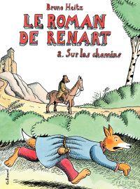 Le Roman de Renart (Tome 2)...