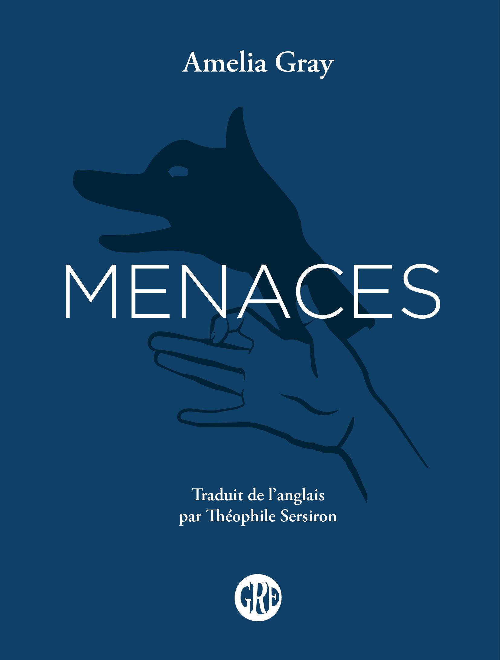Menaces | GRAY, Amelia. Auteur