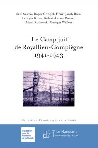 Le Camp juif de Royallieu-C...