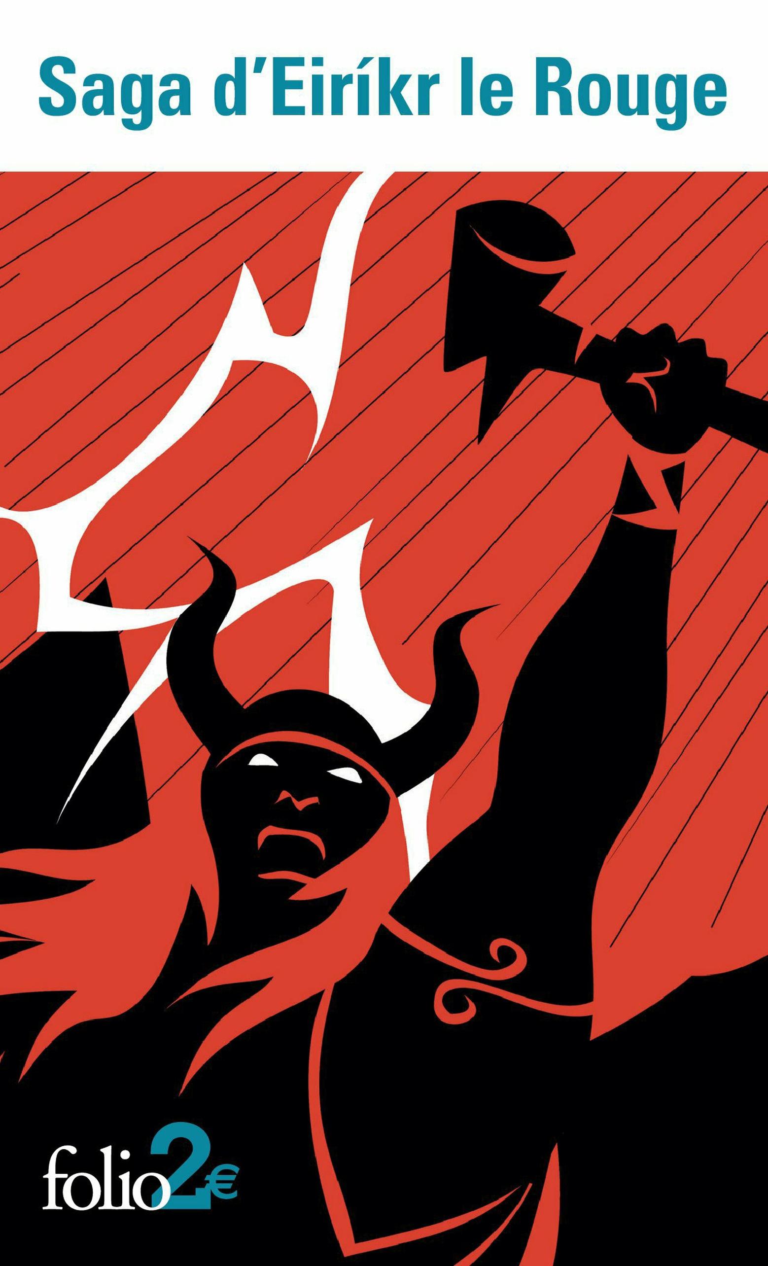 Saga d'Eiríkr le Rouge suivi de Saga des Groenlandais