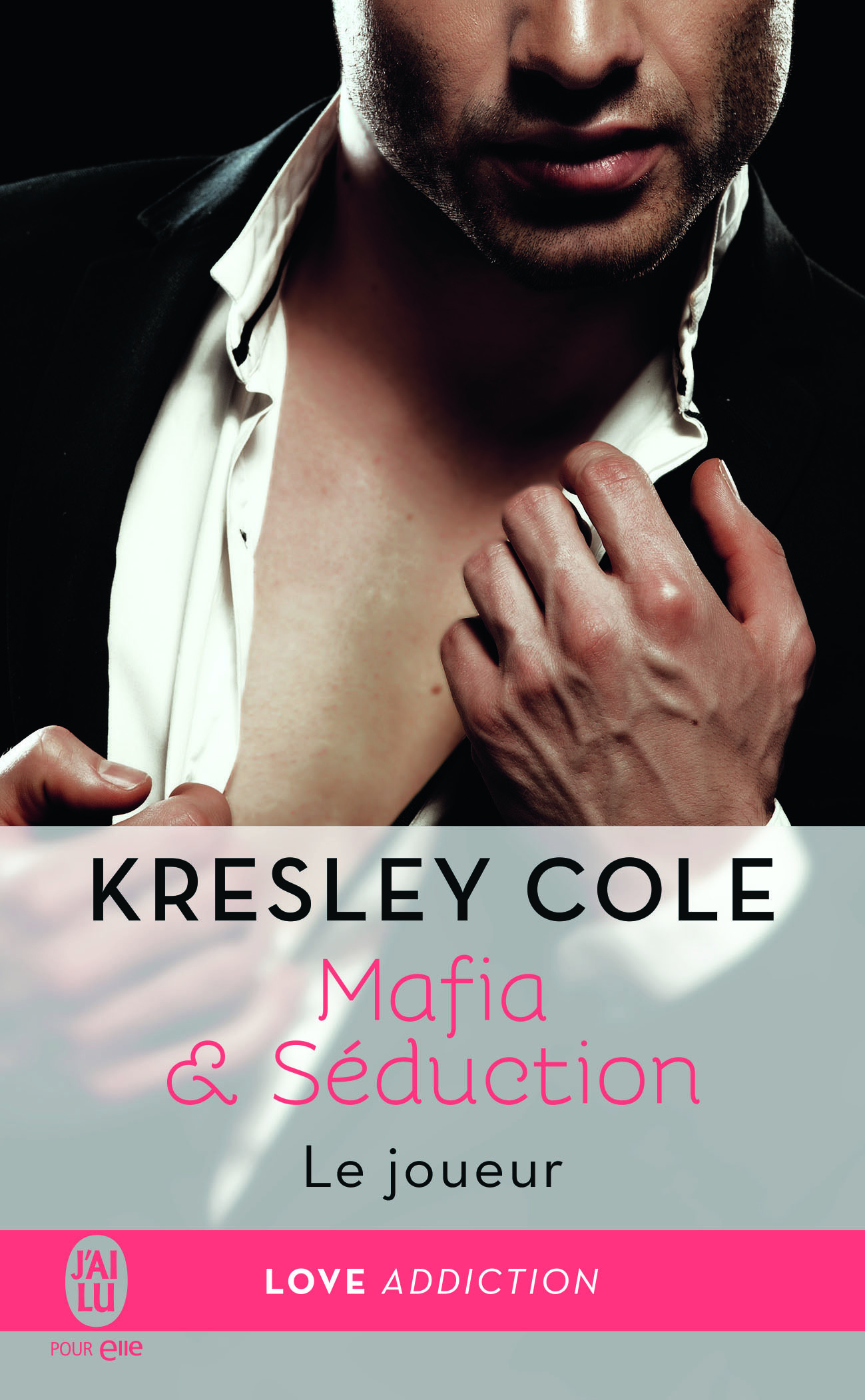 Mafia & Séduction (Tome 3) - Le joueur