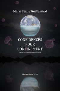 Confidences pour confinement