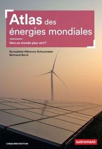Atlas des énergies mondiales