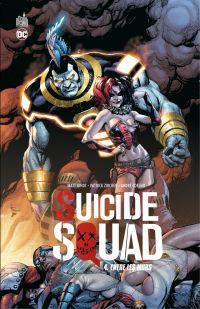 Suicide Squad - Volume 4 - ...