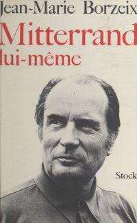 Mitterrand lui-même