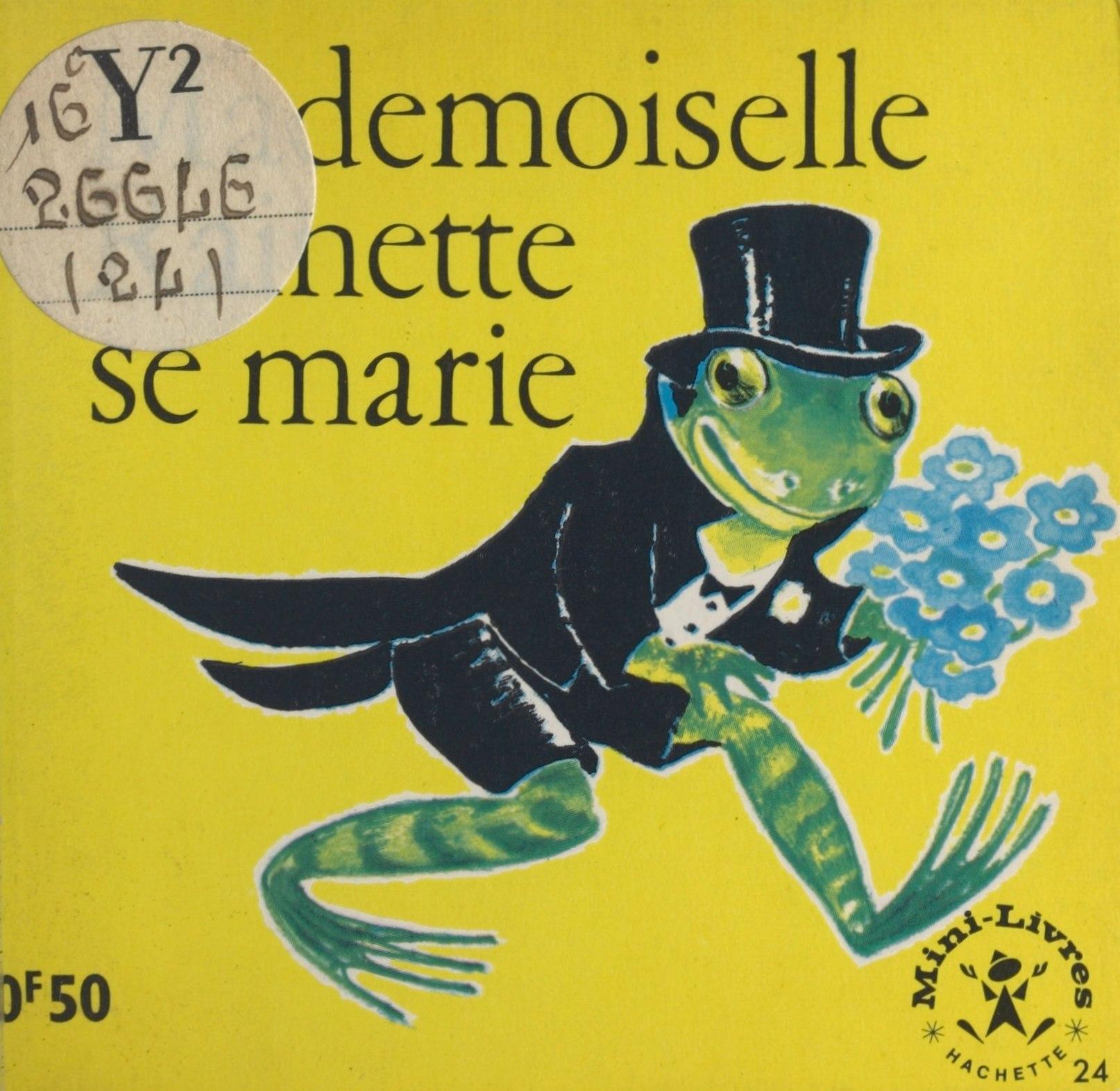 Mademoiselle Rainette se marie