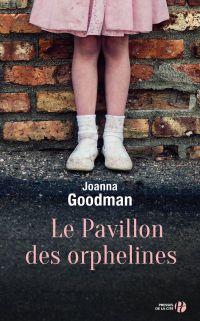 Le Pavillon des orphelines | GOODMAN, Joanna