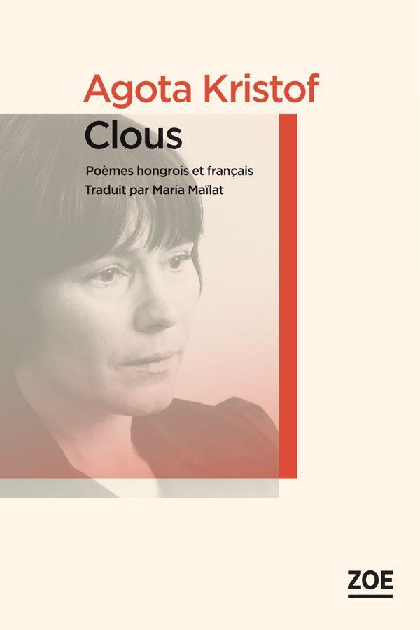 Clous | Kristof, Agota (1935-2011). Auteur