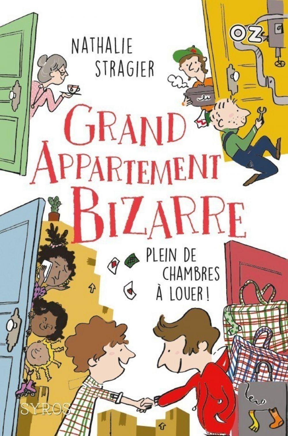 Grand Appartement Bizarre - Tome 1 : Plein de chambres à louer ! - collection OZ | Stragier, Nathalie