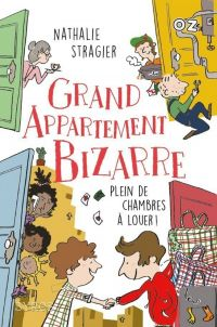 Grand Appartement Bizarre - Tome 1 : Plein de chambres à louer ! - collection OZ | Stragier, Nathalie