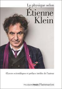 La physique selon Étienne Klein | Klein, Étienne. Auteur