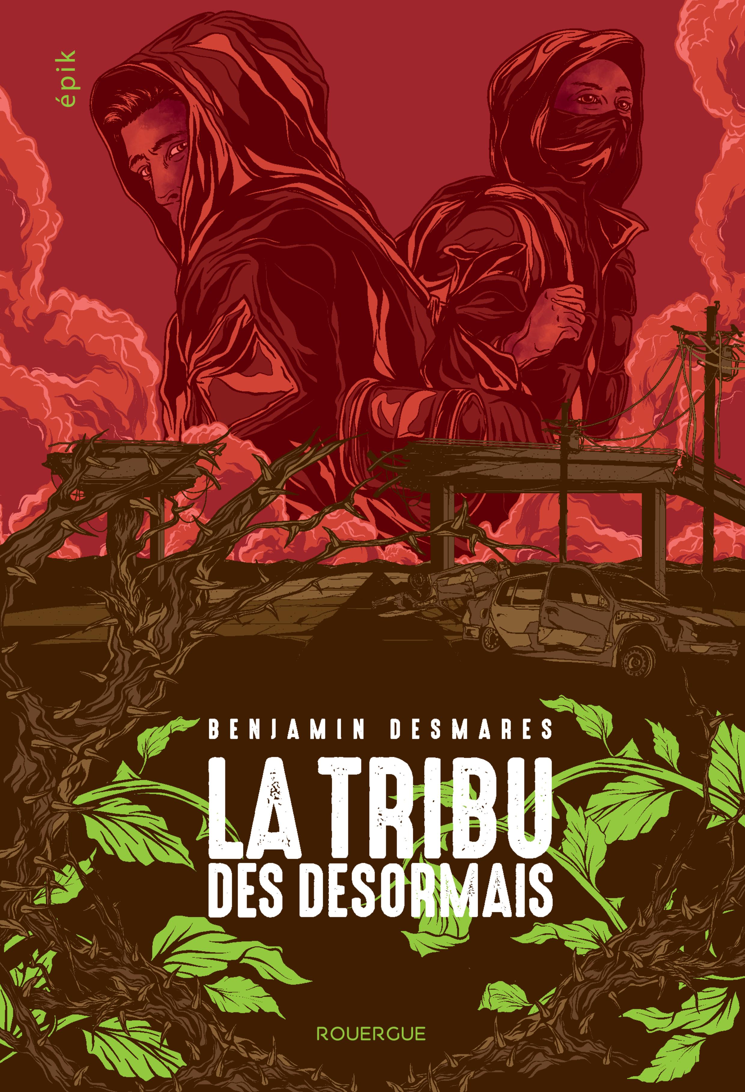 La tribu des Désormais (tome 1) | Desmares, Benjamin