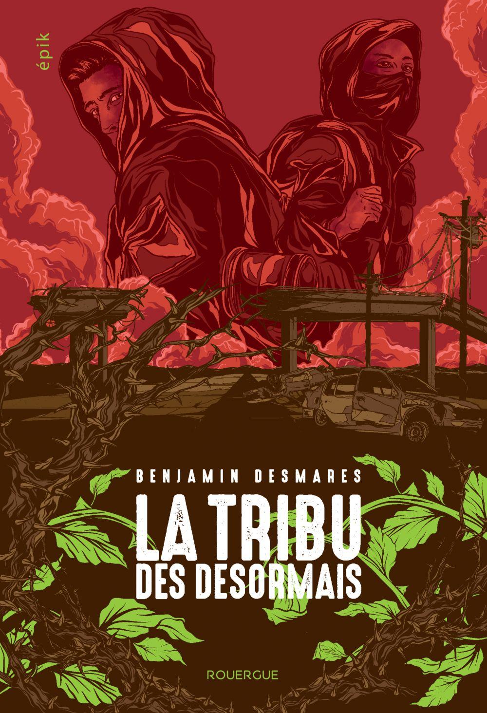La tribu des Désormais (tome 1) |