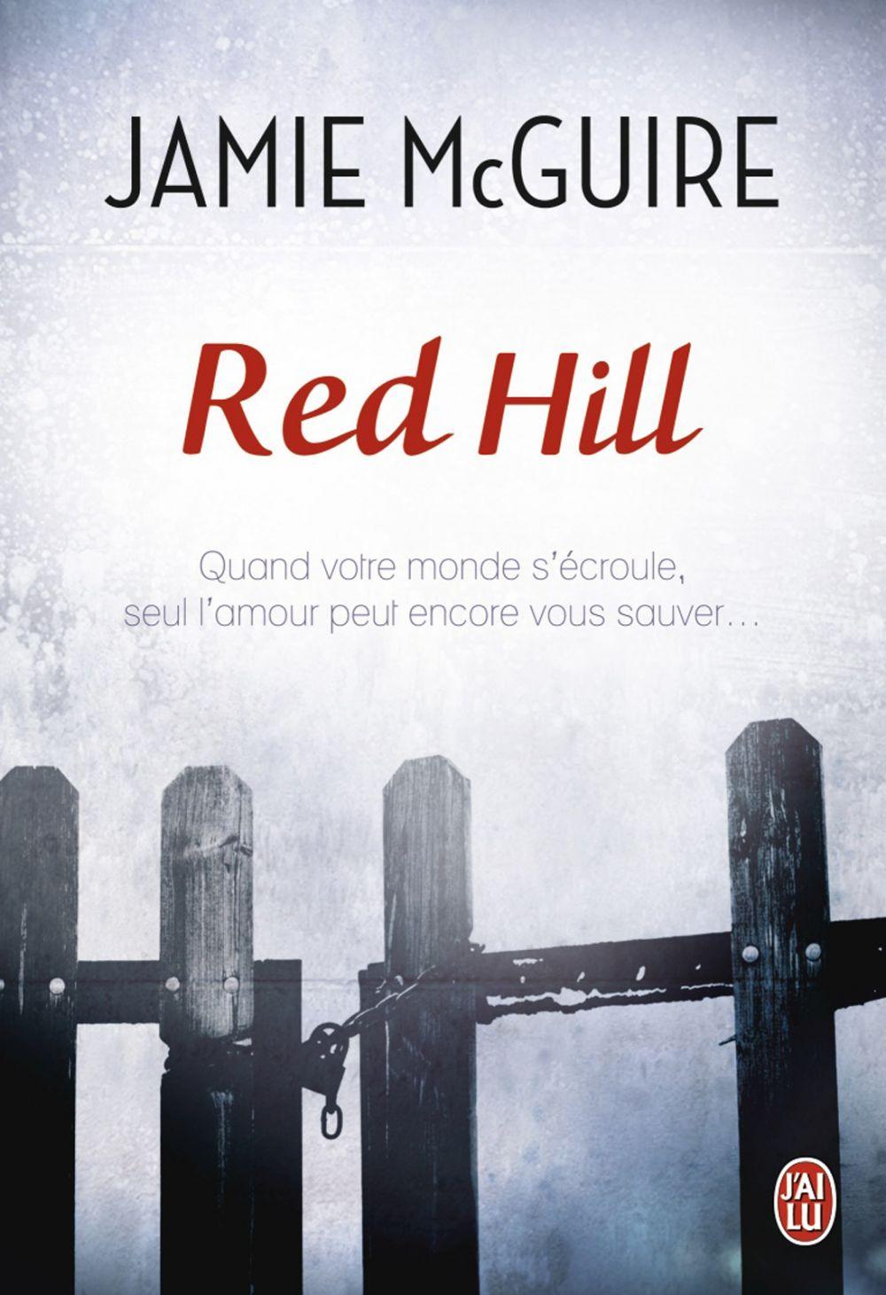 Red Hill | McGuire, Jamie. Auteur