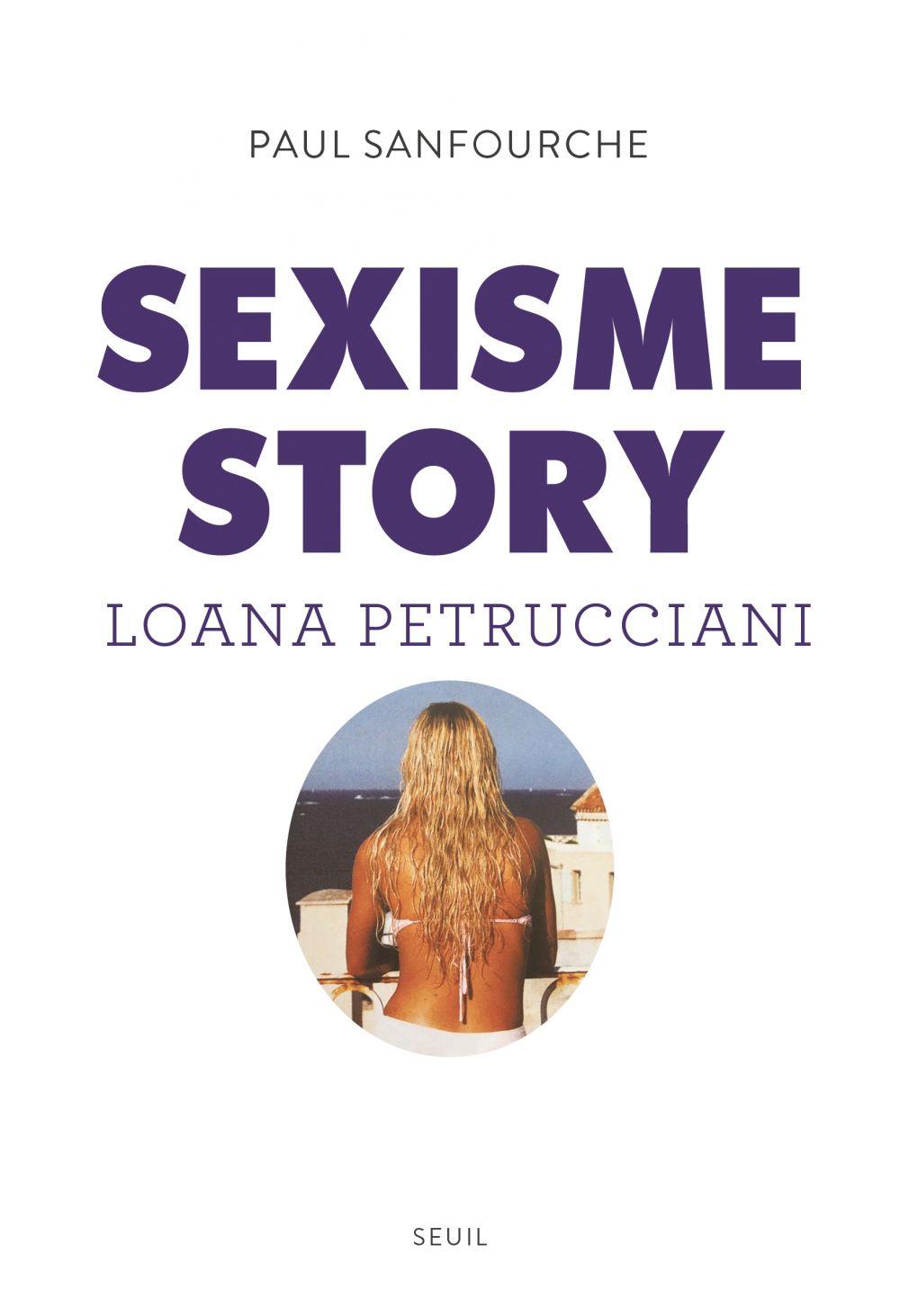 Sexisme story | Sanfourche, Paul. Auteur