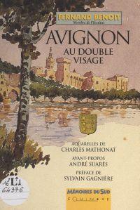 Avignon au double visage
