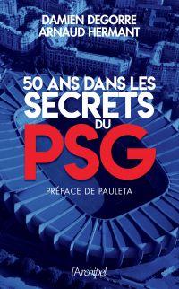 Image de couverture (50 ans dans les secrets du PSG)
