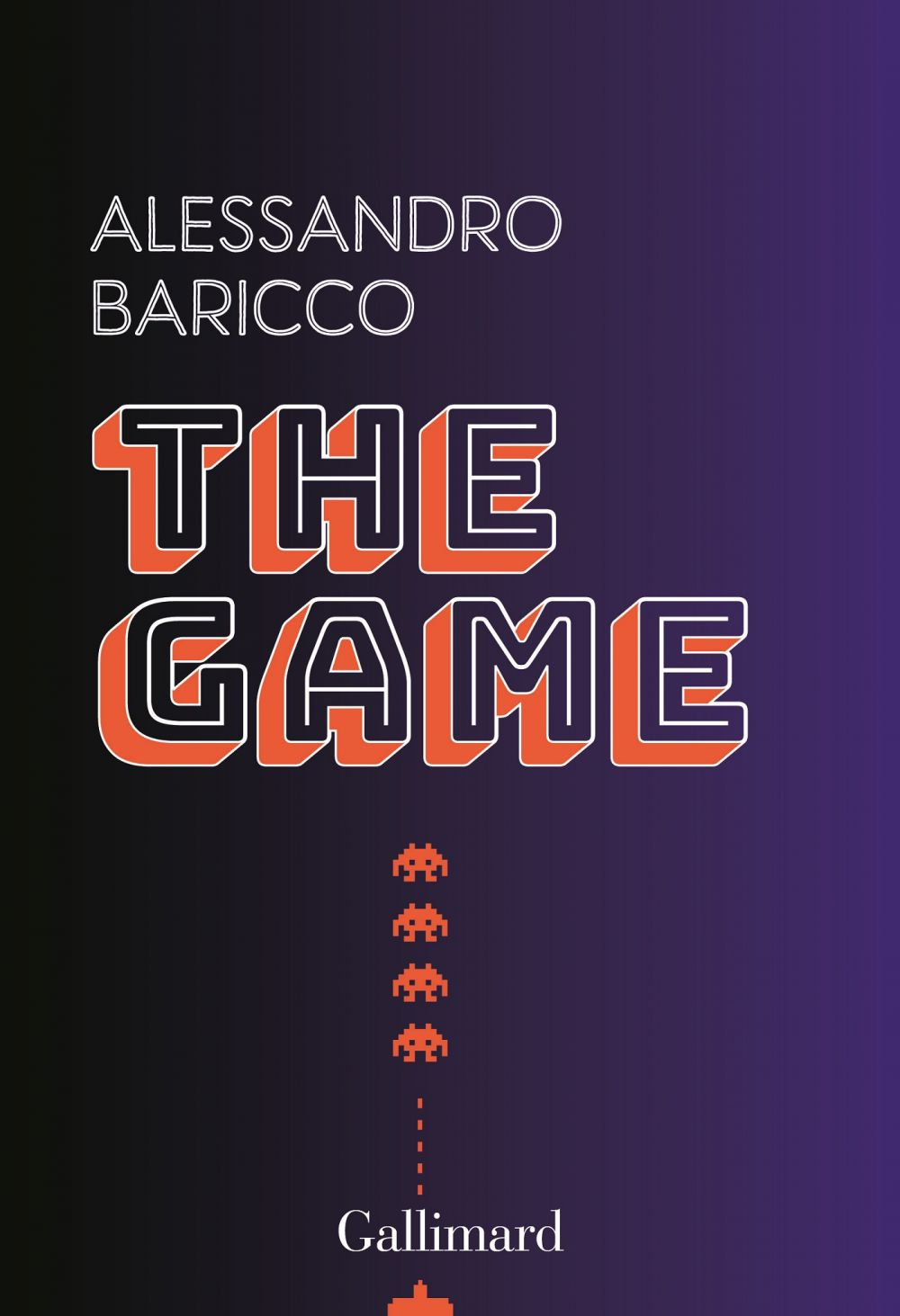 The Game | Baricco, Alessandro. Auteur