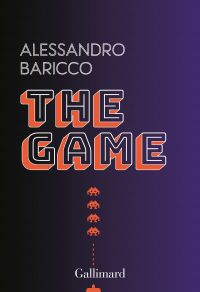 The Game | Baricco, Alessandro (1958-....). Auteur
