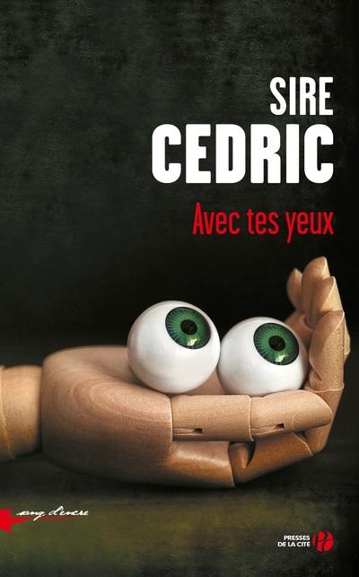 Avec tes yeux | SIRE Cédric,