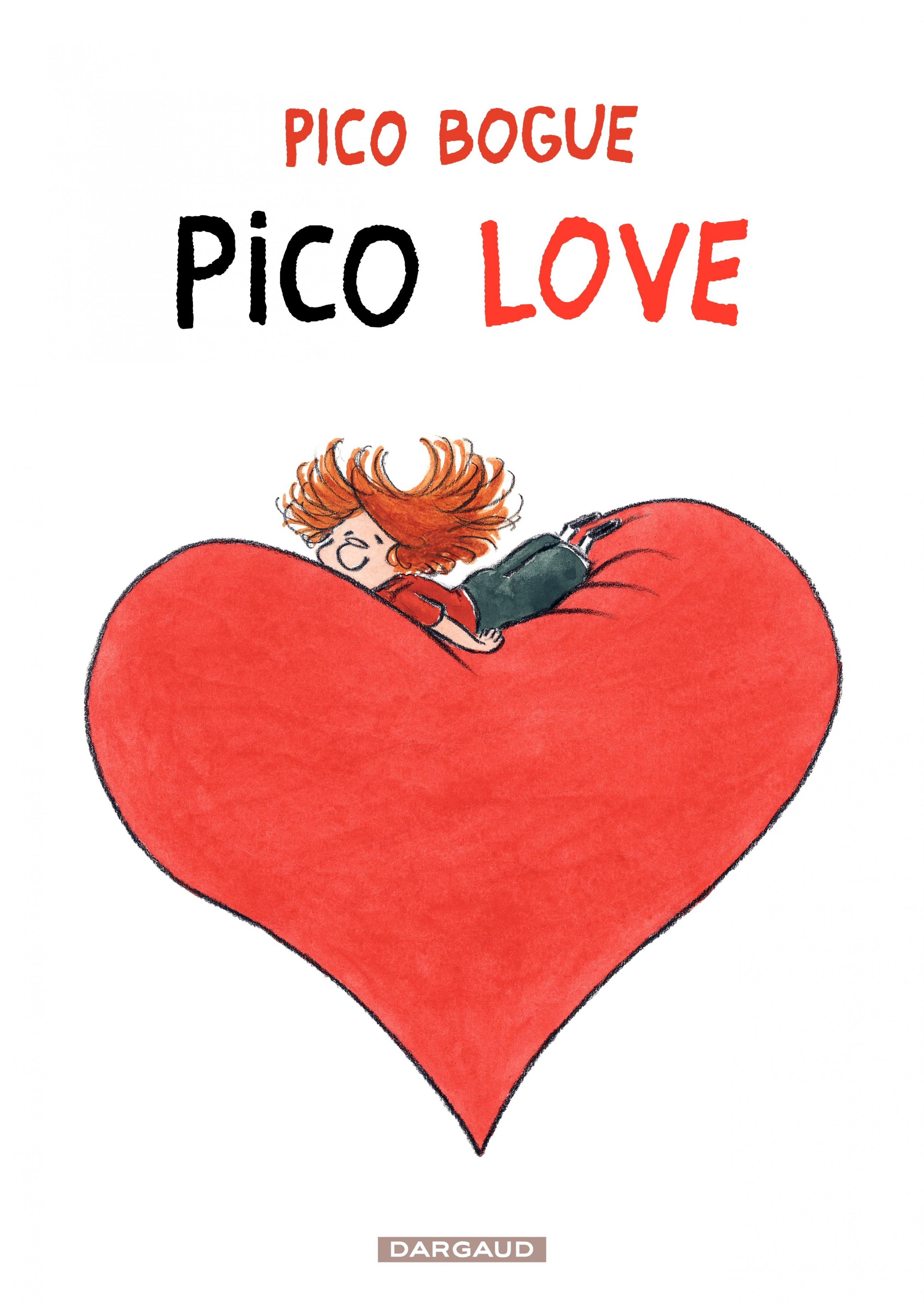 Pico Bogue - Tome 4 - Pico Love (4)