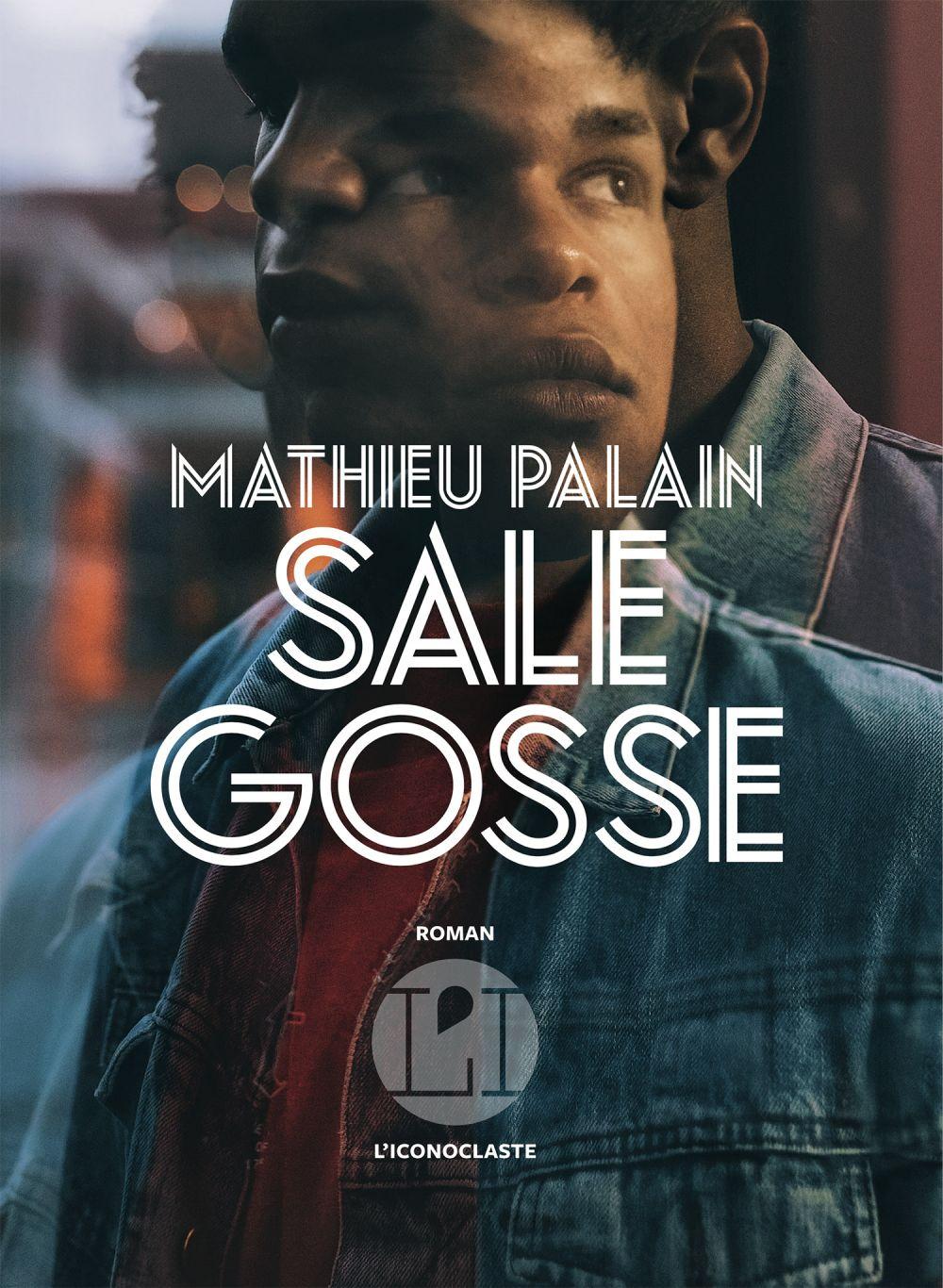 Sale gosse | Palain, Mathieu. Auteur