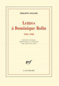 Lettres à Dominique Rolin (...