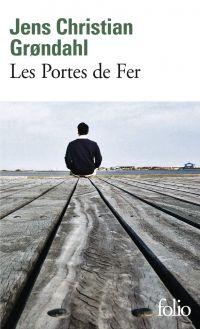 Les Portes de Fer | Grøndahl, Jens Christian. Auteur