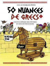 50 nuances de Grecs - Tome 2 | Charles, Pépin. Auteur
