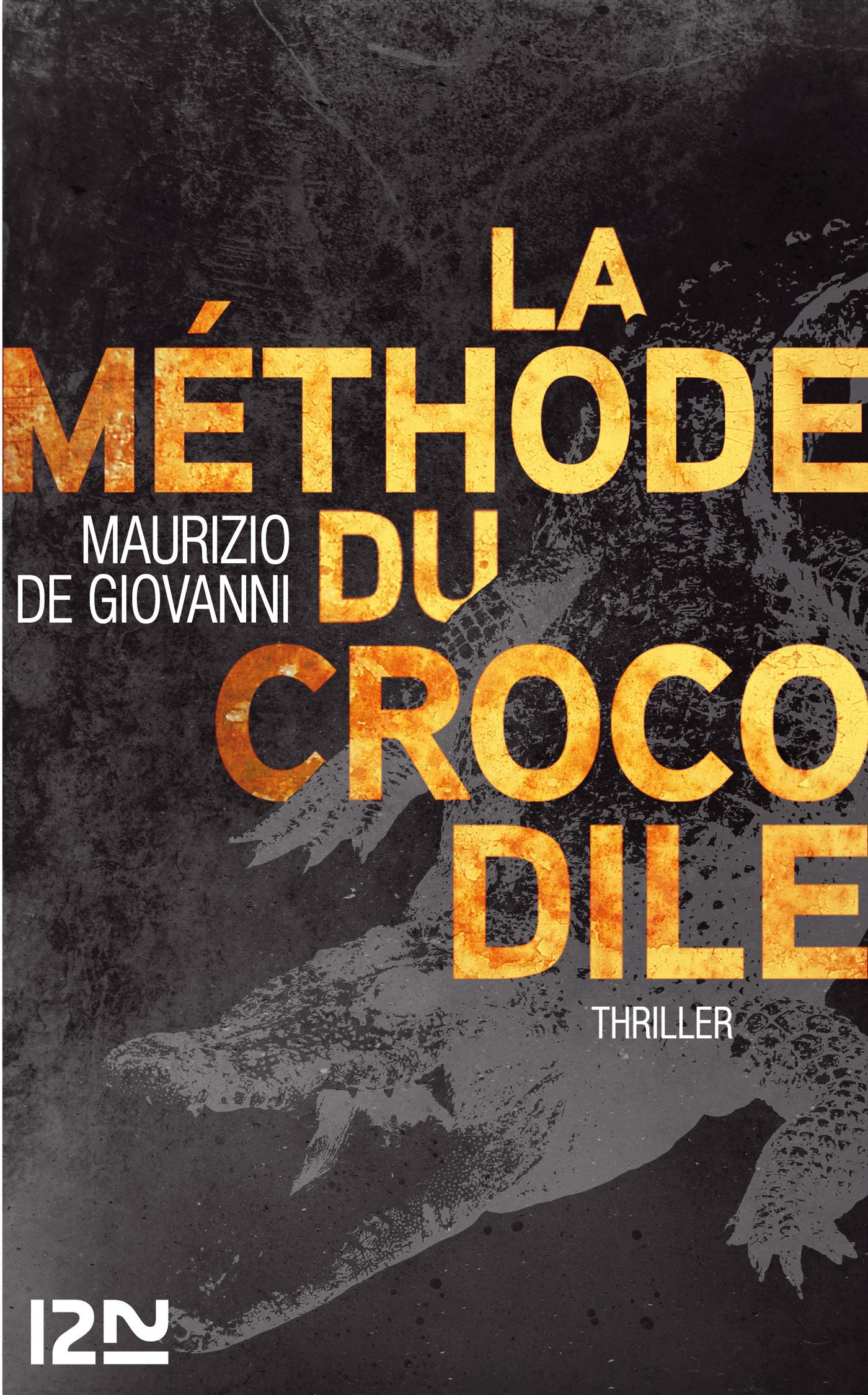 La méthode du crocodile | DE GIOVANNI, Maurizio