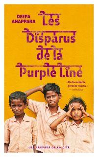 Les Disparus de la Purple Line | Anappara, Deepa. Auteur
