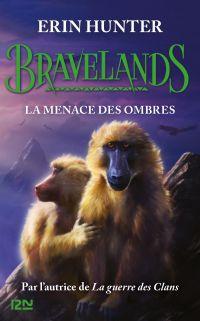 Bravelands - Tome 4 : La menace de l'ombre | Hunter, Erin