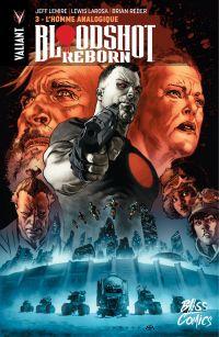 Bloodshot Reborn - Tome 3 -...