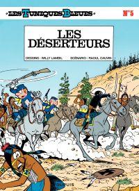 Les Tuniques bleues. Volume 5, Les déserteurs