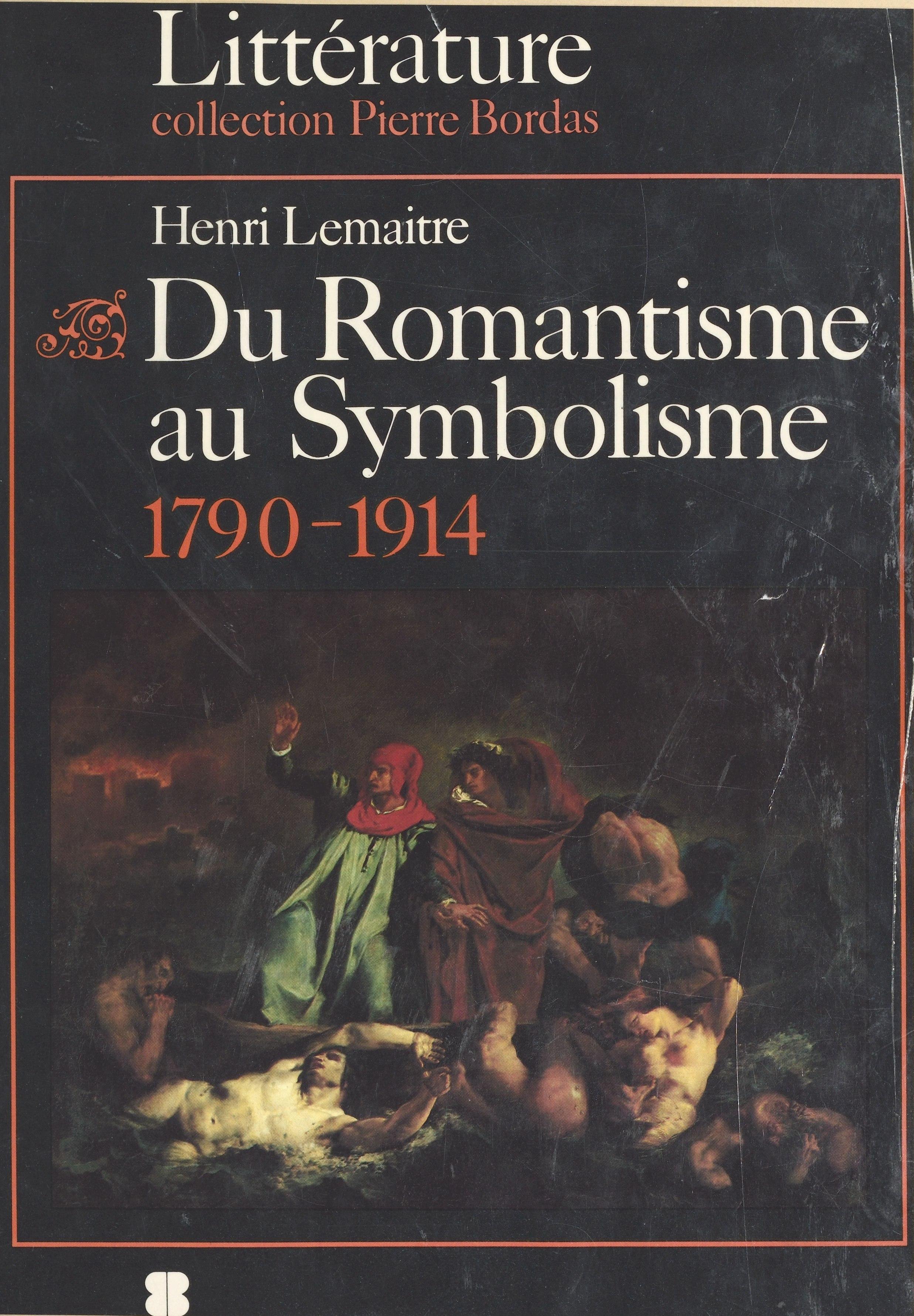 Du romantisme au symbolisme (1790-1914) : L'Âge des découvertes et des innovations |