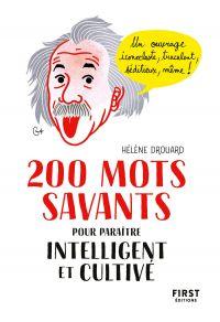 200 mots savants pour paraître intelligent et cultivé
