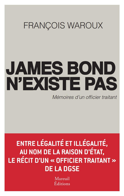 James Bond n'existe pas. Mé...